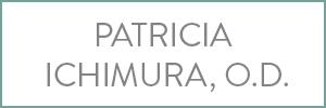 Patricia Ichimura, O.D.